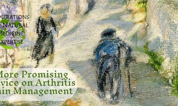 More Promising Advice on Arthritis Pain Management